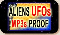ALIENS UFOS PROOF EVIDENCE MP3s